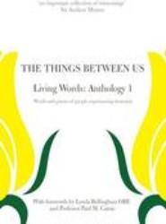 The Things Between Us - Living Words