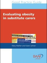 Evaluating Obesity in Substitute Carers