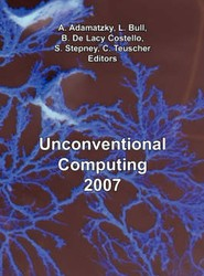 Unconventional Computing 2007