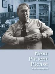 Next Patient Please