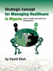 Strategic Concept for Managing Healthcare in Nigeria