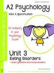 A2 Psychology Unit 3: Topics in Psychology: Eating disorders