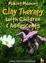 Making Meaning: Clay Therapy with Children & Adolescents