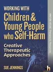 Working with Children and Young People who Self-Harm