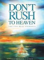 Don't Rush to Heaven