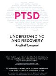 PTSD Understanding and Recovery