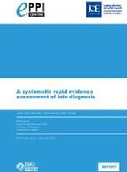 A Systematic Rapid Evidence Assessment of Late Diagnosis