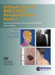 DrExam Part B MRCS OSCE Revision Guide: Clinical Examination, Communication Skills and History Taking Bk. 2