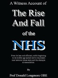 The Rise and Fall of the NHS