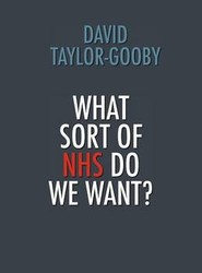 What Sort of NHS Do We Want?