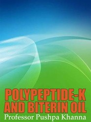 Polypeptide-K and Biterin Oil