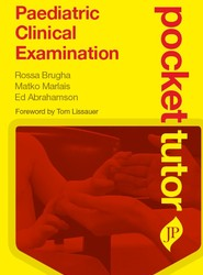 Pocket Tutor Paediatric Clinical Examination