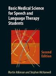 Basic Medical Science for Speech and Language Therapy Students 2018