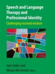 Speech and Language Therapy and Professional Identify