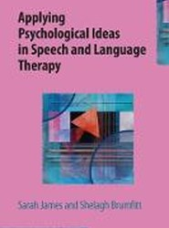 Applying Psychological Ideas in Speech and Language Therapy 2018