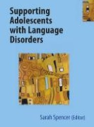 Supporting Adolescents with Language Disorders