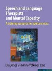 Speech and Language Therapists and Mental Capacity 2019