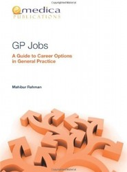 GP Jobs - a Guide to Career Options in General Practice