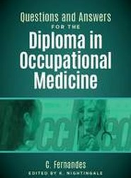 Questions and Answers for the Diploma in Occupational Medicine