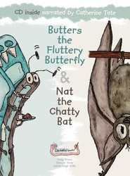 Butters the Fluttery Butterfly & Nat the Chatty Bat