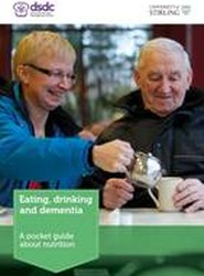 Eating, Drinking and Dementia