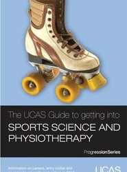 The UCAS Guide to Getting into Sports Science and Physiotherapy