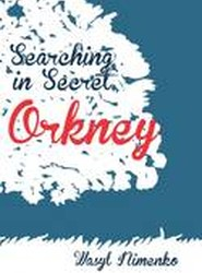 Searching in Secret Orkney