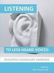 Listening to Less-Heard Voices in Counselling: Developing Counsellors' Awareness 1915