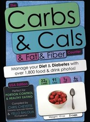 The Carbs & Cals & Fat & Fiber Counter (USA Edition)