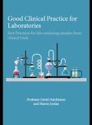 Good Clinical Practice for Laboratories