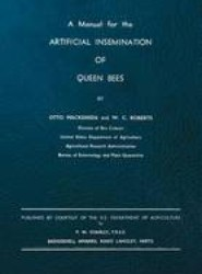 A Manual for the Artificial Insemination of Queen Bees
