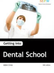 Getting into Dental School
