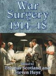 War Surgery 1914-18