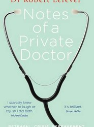 Notes of a Private Doctor