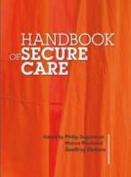 Handbook of Secure Care