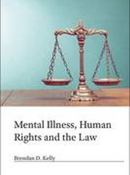 Mental Illness, Human Rights and the Law