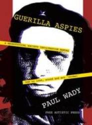 Guerilla Aspies