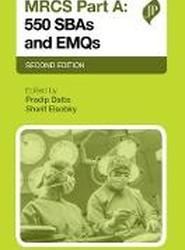 MRCS: 500 SBAs and EMQs Part A