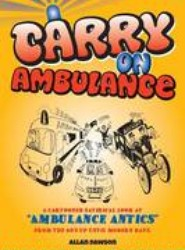 Carry on Ambulance