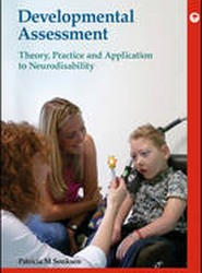 Developmental Assessment - Theory, Practice and Application to Neurodisability