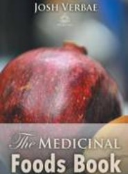 The Medicinal Foods Book