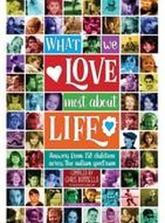 What We Love Most About Life