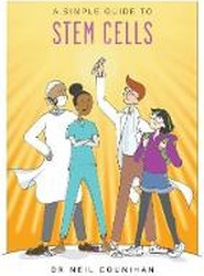 A Simple Guide to Stem Cells