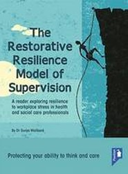 The Restorative Resilience Model of Supervision