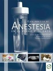 Guia Practica de Anestesia en el Perro y el Gato