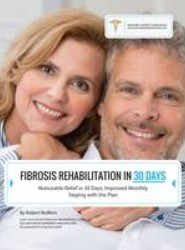 Improving Fibrosis in 30 Days