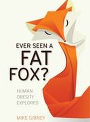 Ever Seen a Fat Fox?