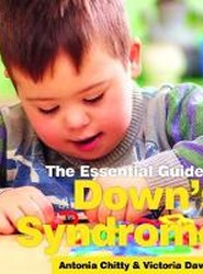 The Essential Guide to Down's Syndrome