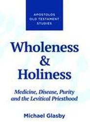 Wholeness and Holiness