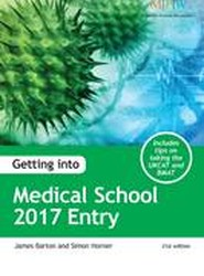 Getting into Medical School 2017 Entry